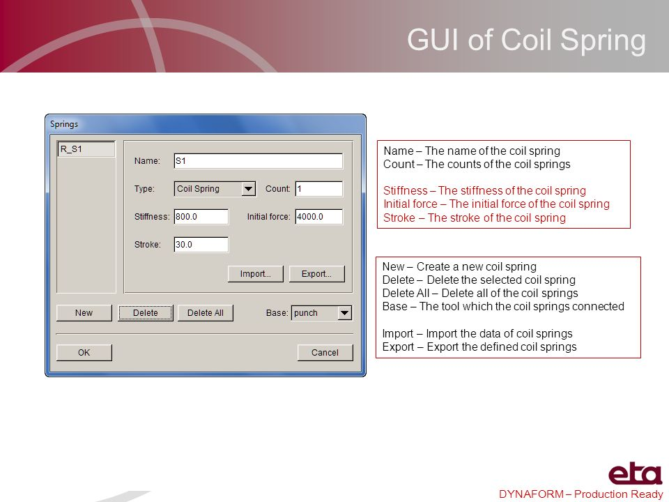 GUI of Coil Spring Name – The name of the coil spring