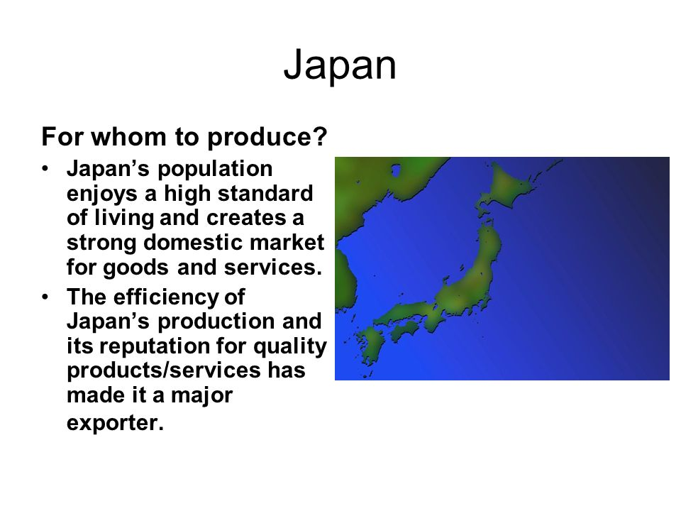 Japan For whom to produce