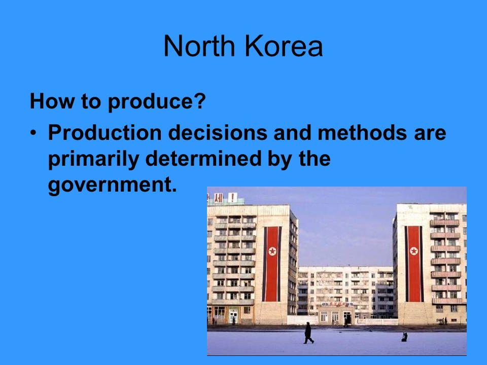 North Korea How to produce