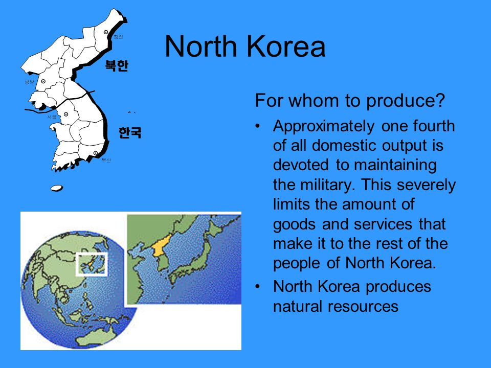 North Korea For whom to produce