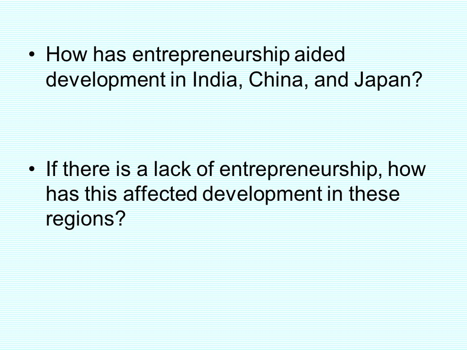 How has entrepreneurship aided development in India, China, and Japan