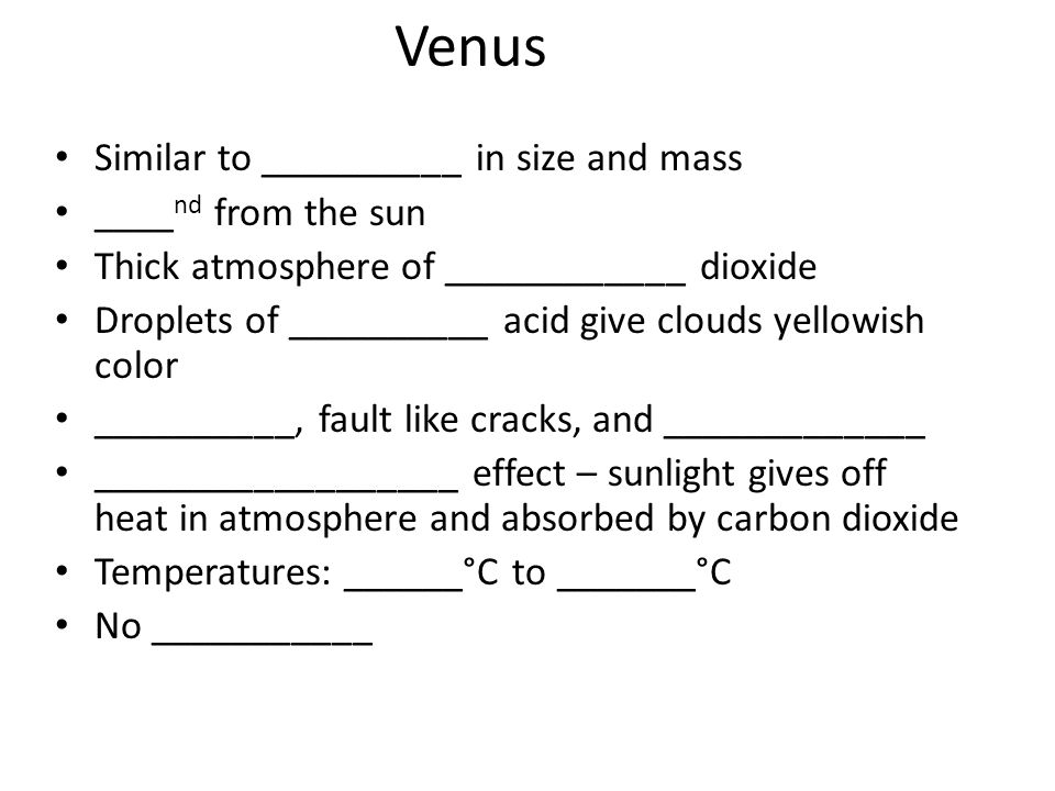 Venus Similar to __________ in size and mass ____nd from the sun