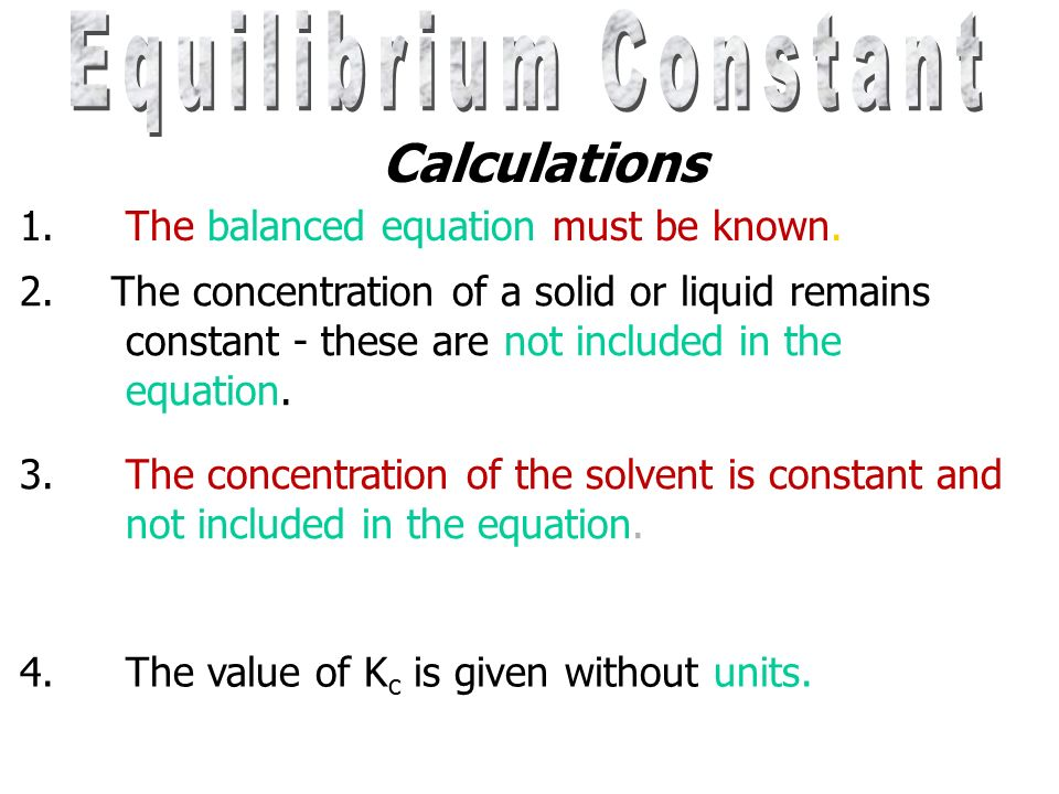 Equilibrium Constant Calculations