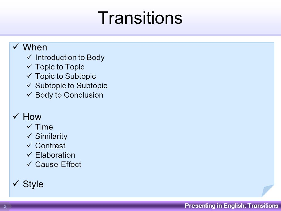 Transitions When How Style Introduction to Body Topic to Topic
