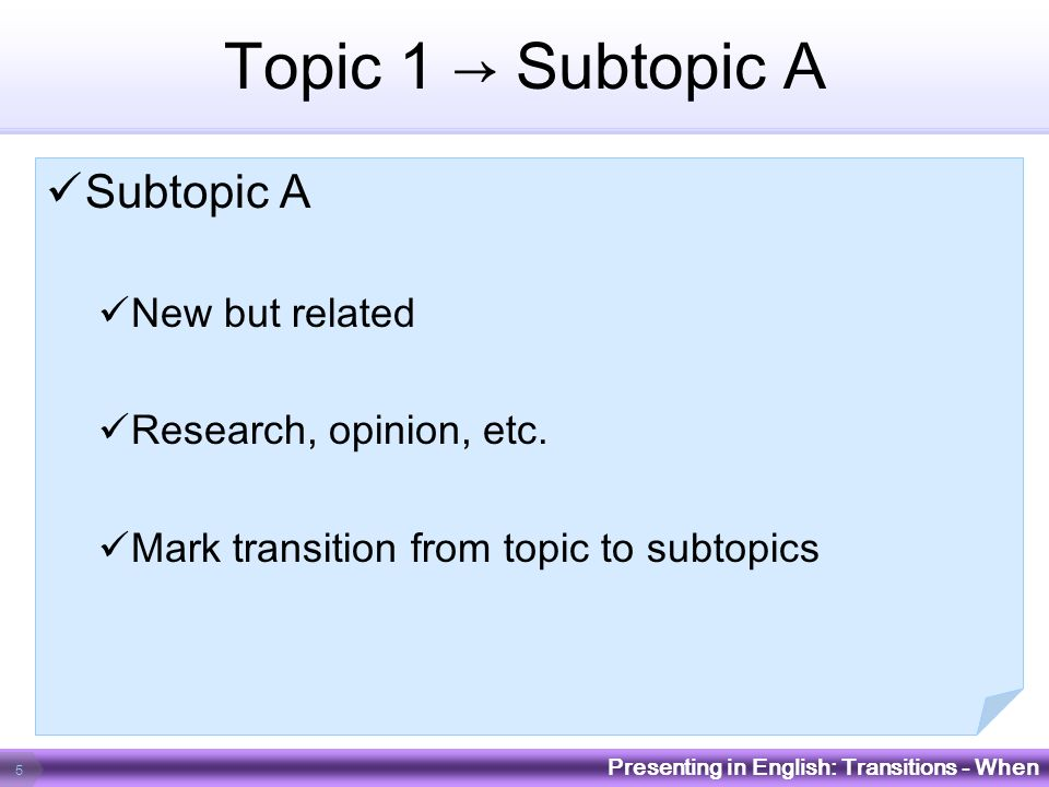 Topic 1 → Subtopic A Subtopic A New but related