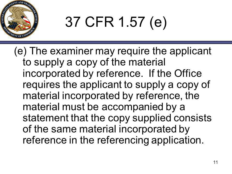37 CFR 1.57 (e)