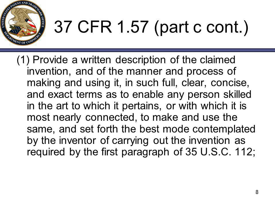 37 CFR 1.57 (part c cont.)