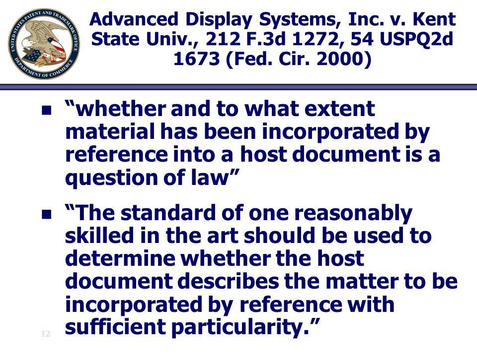 Advanced Display Systems, Inc. v. Kent State Univ. , 212 F