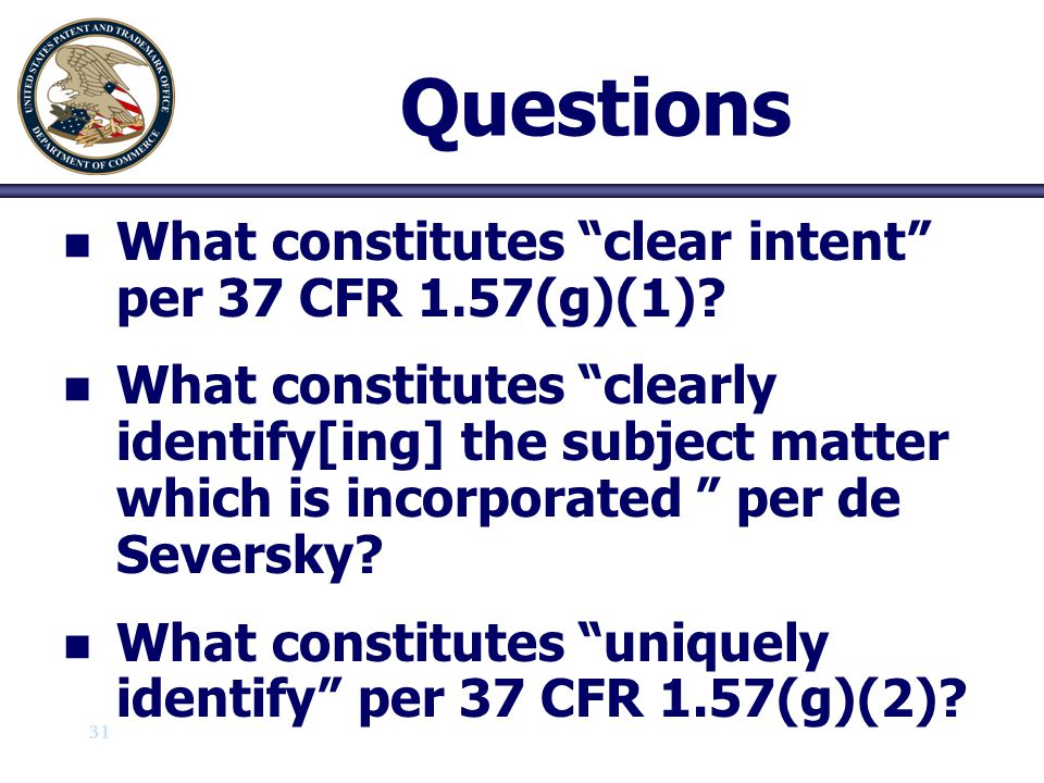 Questions What constitutes clear intent per 37 CFR 1.57(g)(1)