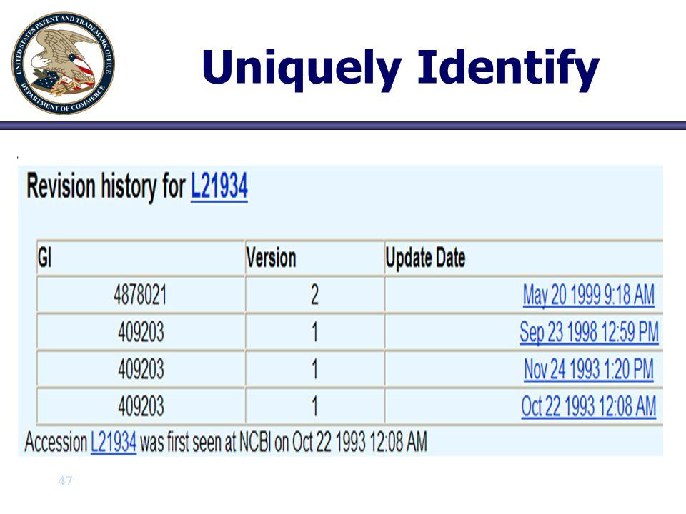 Uniquely Identify 47