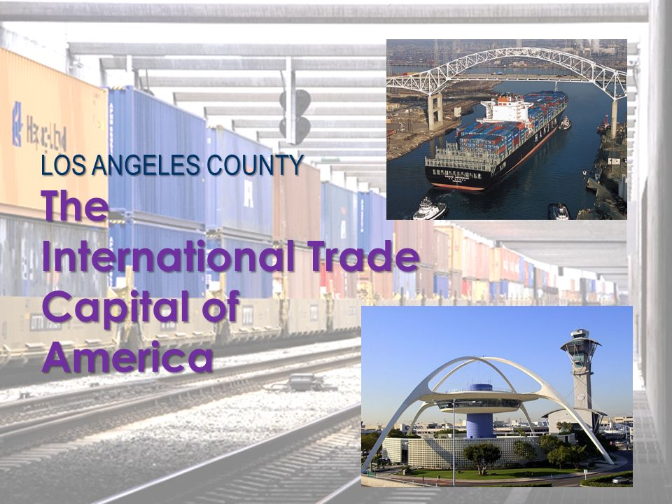 The International Trade Capital of America