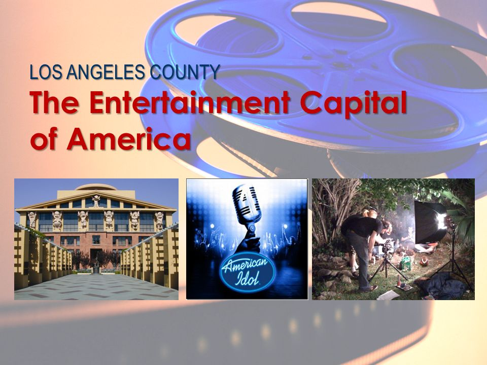 The Entertainment Capital of America