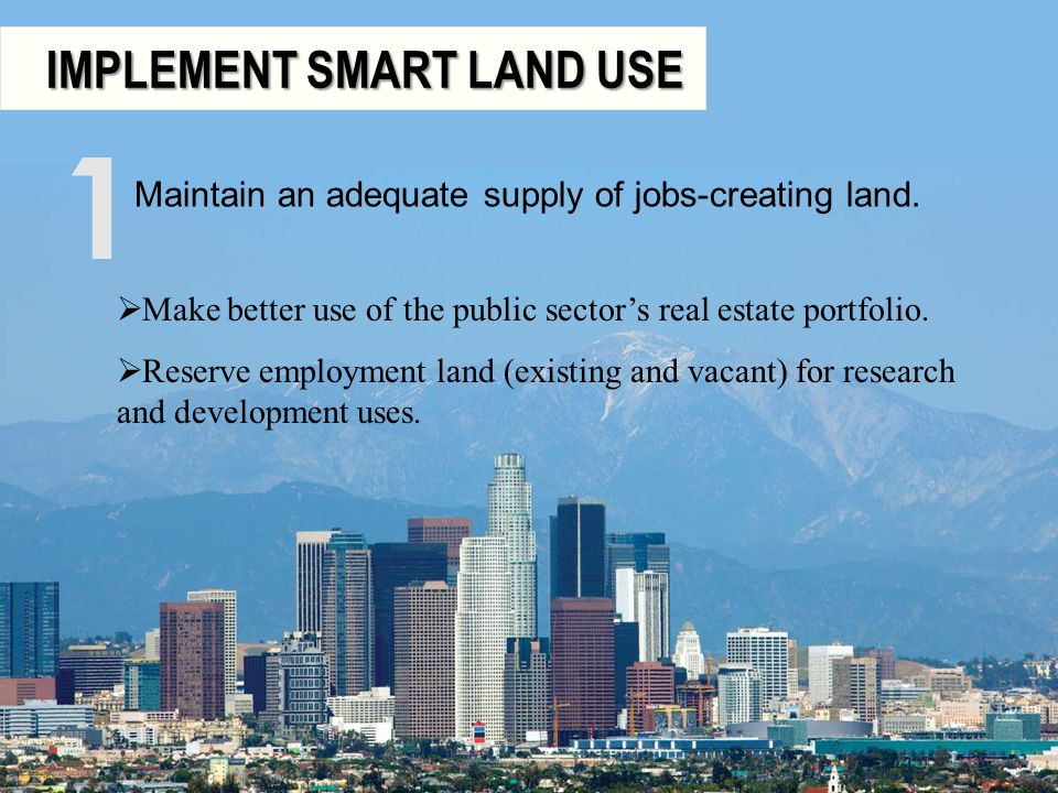 1 IMPLEMENT SMART LAND USE