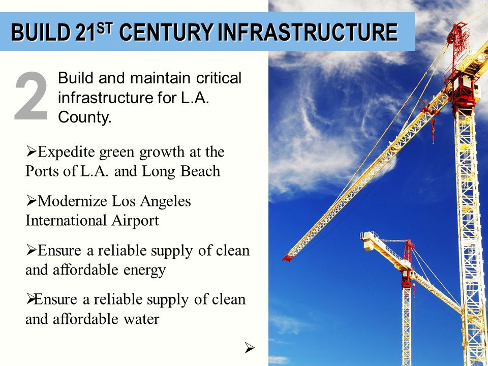 2 BUILD 21ST CENTURY INFRASTRUCTURE