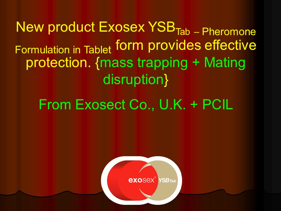 From Exosect Co., U.K. + PCIL