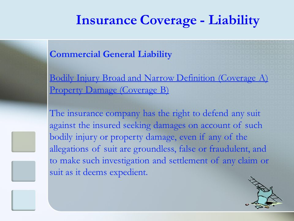 Insurance Coverage - Liability