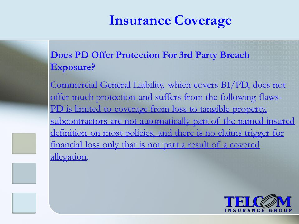 Insurance Coverage Does PD Offer Protection For 3rd Party Breach Exposure