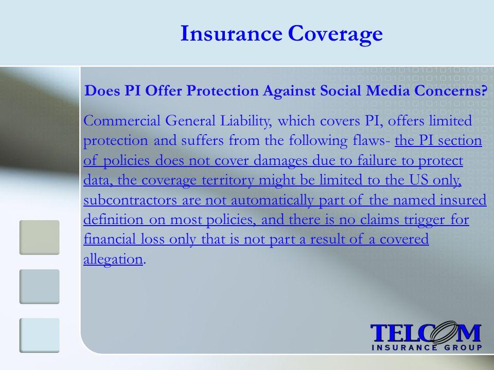 Does PI Offer Protection Against Social Media Concerns