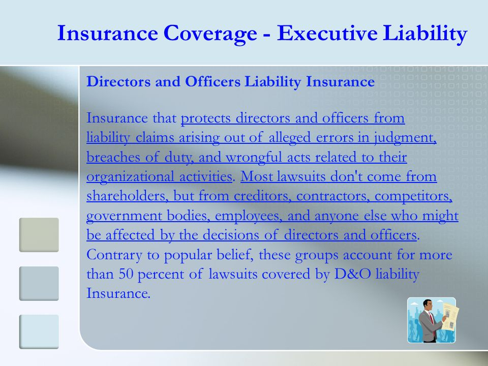 Insurance Coverage - Executive Liability
