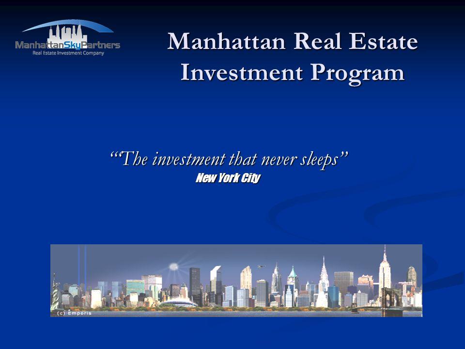 Manhattan Real Estate Investment Program
