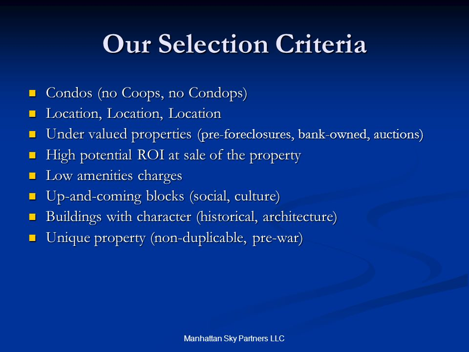 Our Selection Criteria