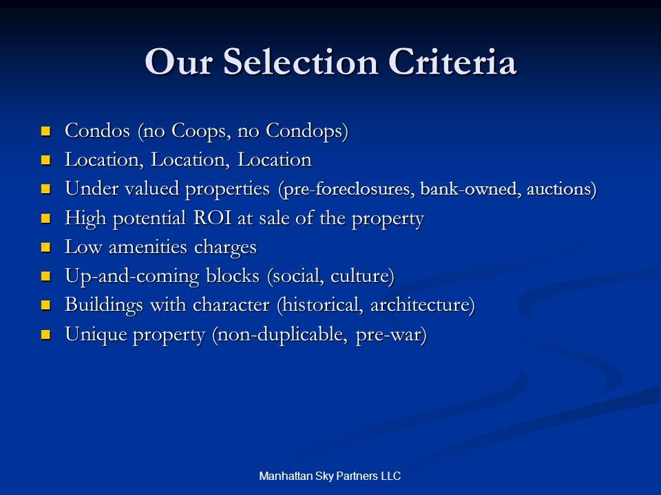 Our Selection Criteria