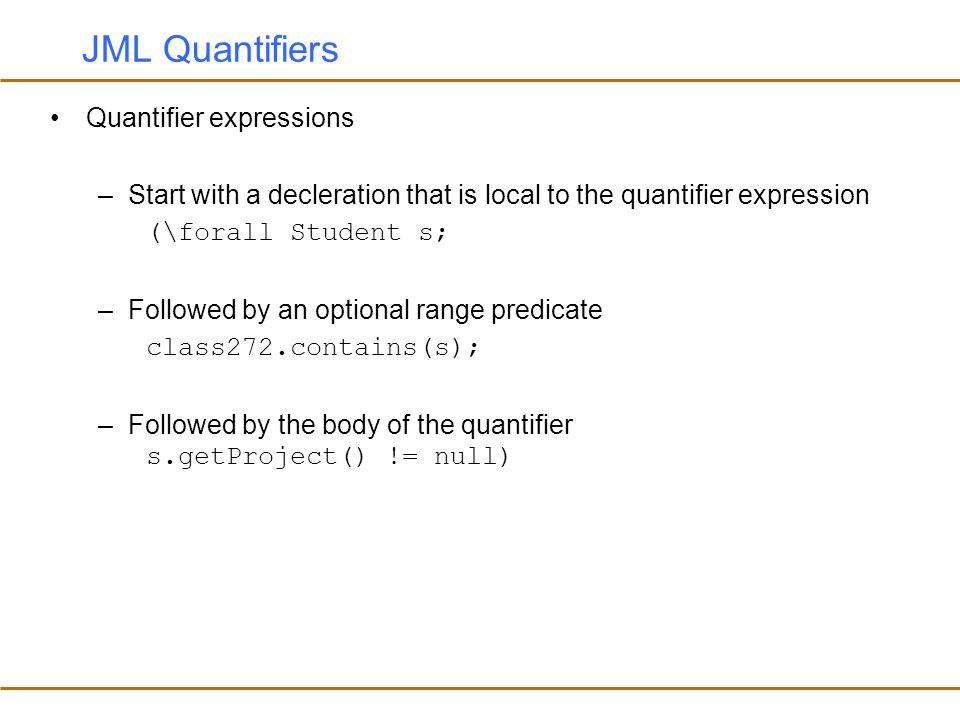 JML Quantifiers Quantifier expressions