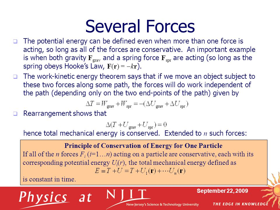 Principle of Conservation of Energy for One Particle