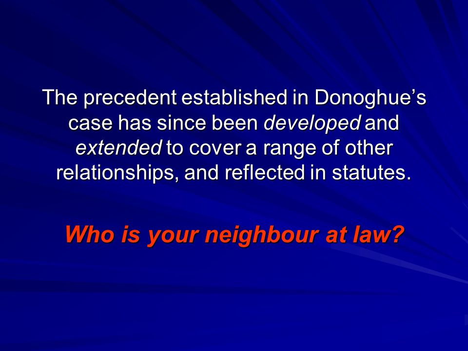 Who is your neighbour at law