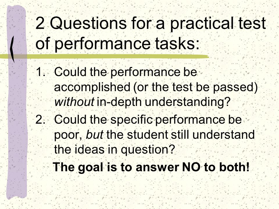 2 Questions for a practical test of performance tasks: