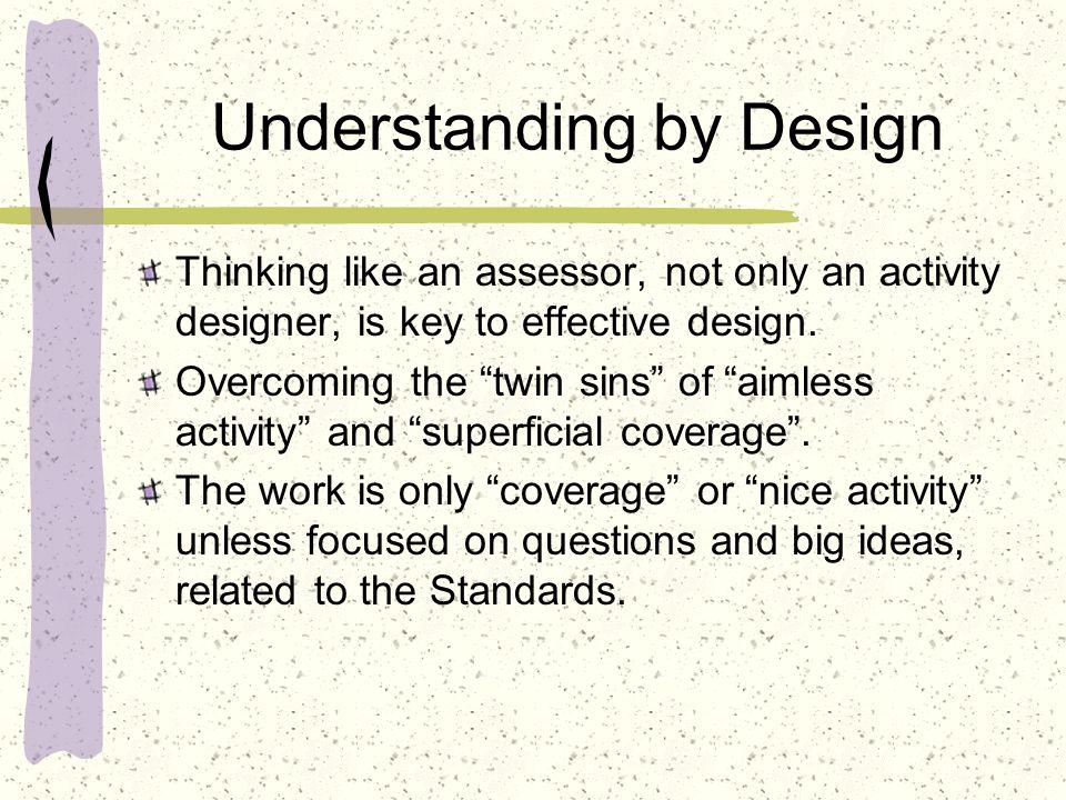 Understanding by Design