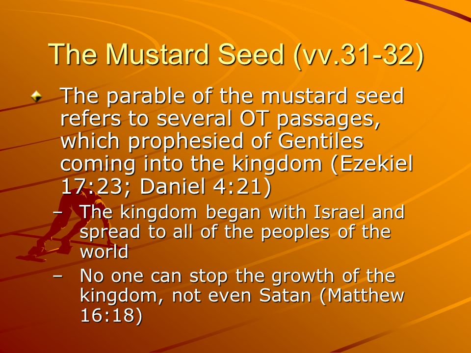 The Mustard Seed (vv.31-32)