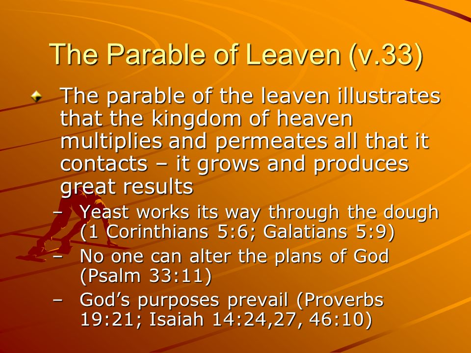 The Parable of Leaven (v.33)