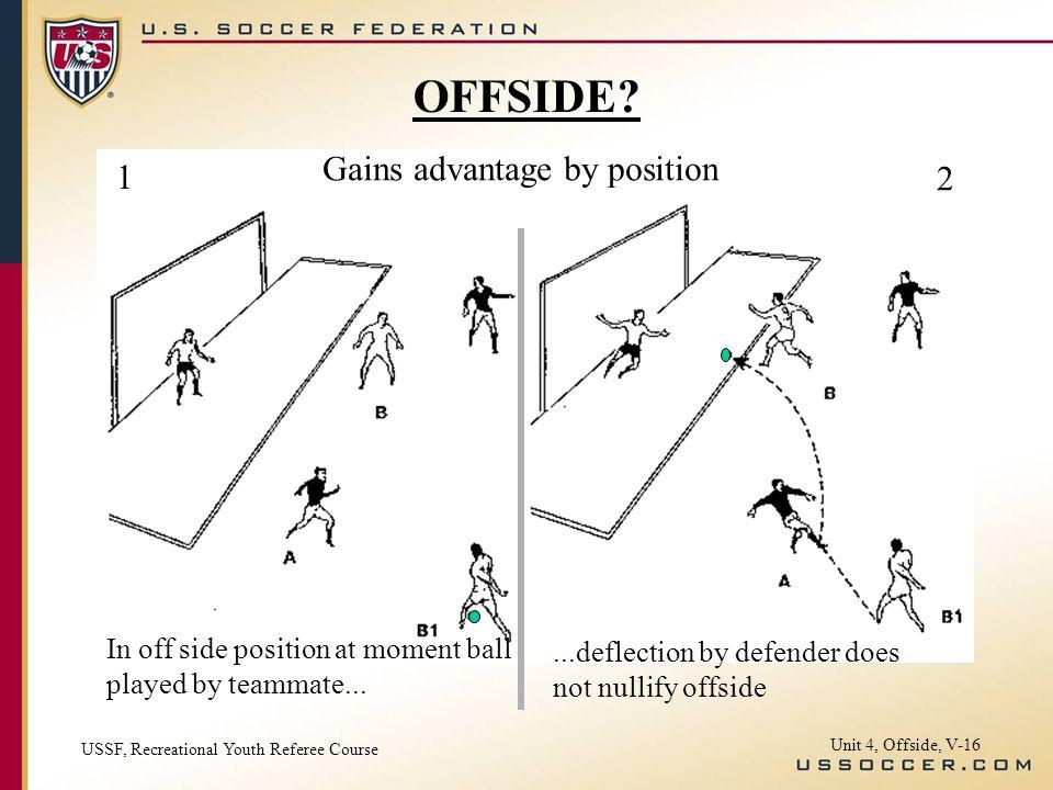 Gains advantage by position