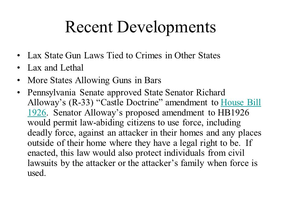 Recent Developments Lax State Gun Laws Tied to Crimes in Other States