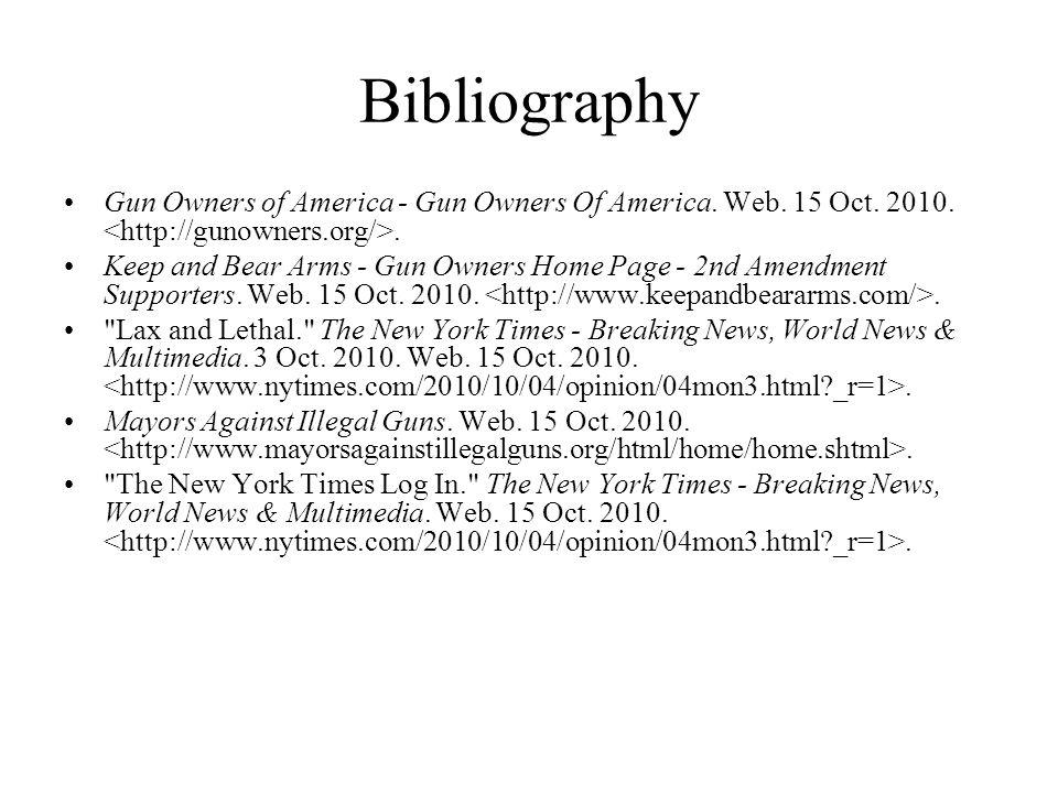 Bibliography Gun Owners of America - Gun Owners Of America. Web. 15 Oct. 2010. <http://gunowners.org/>.