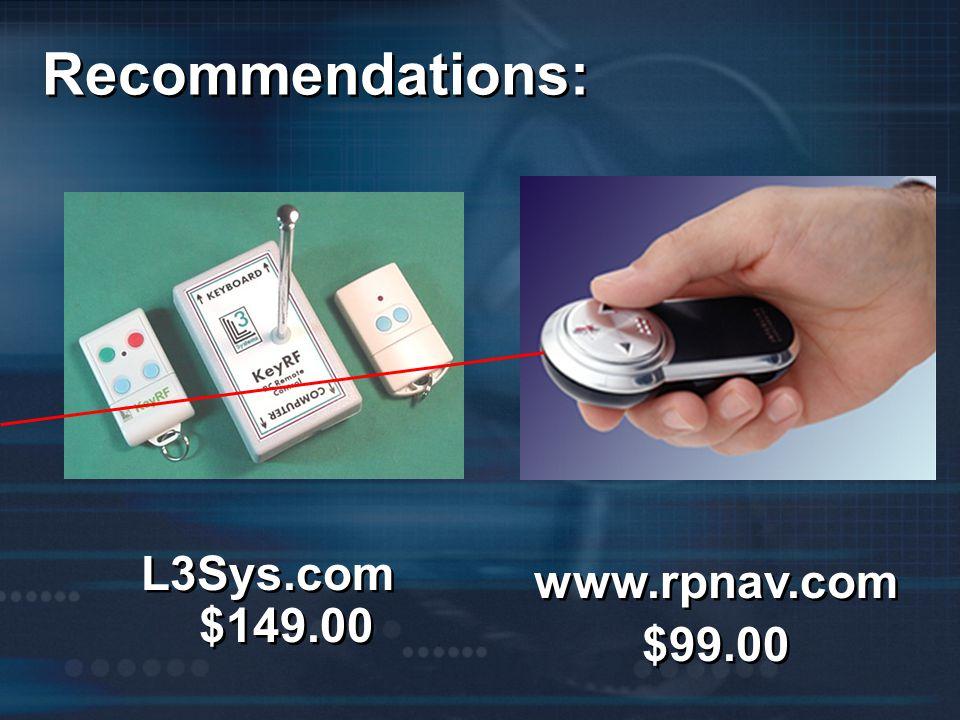 Recommendations: www.rpnav.com $99.00 L3Sys.com $149.00
