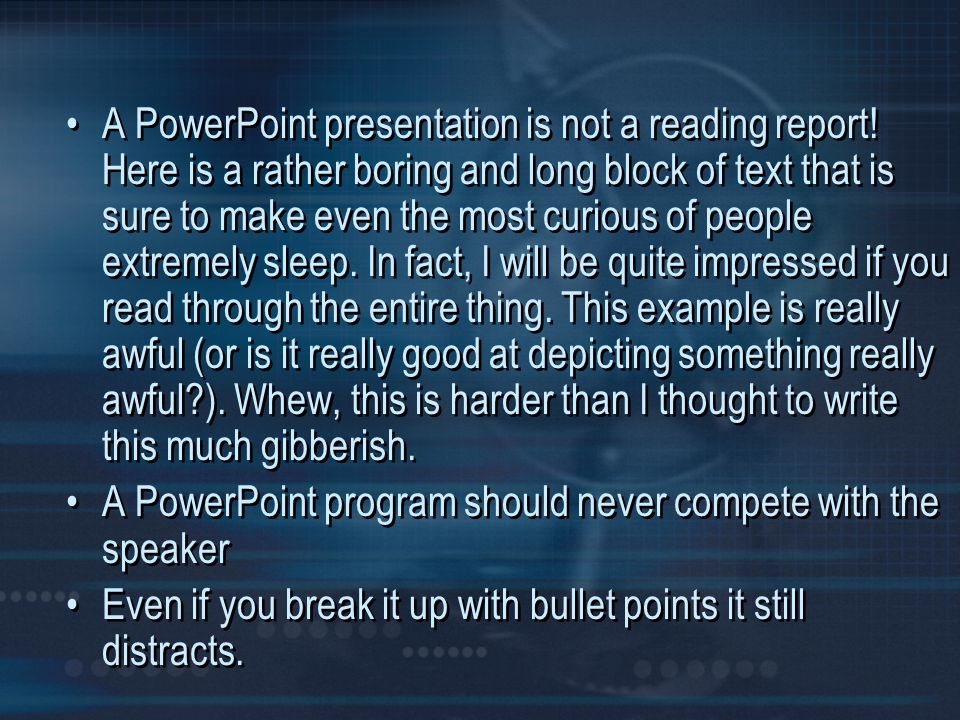 A PowerPoint presentation is not a reading report
