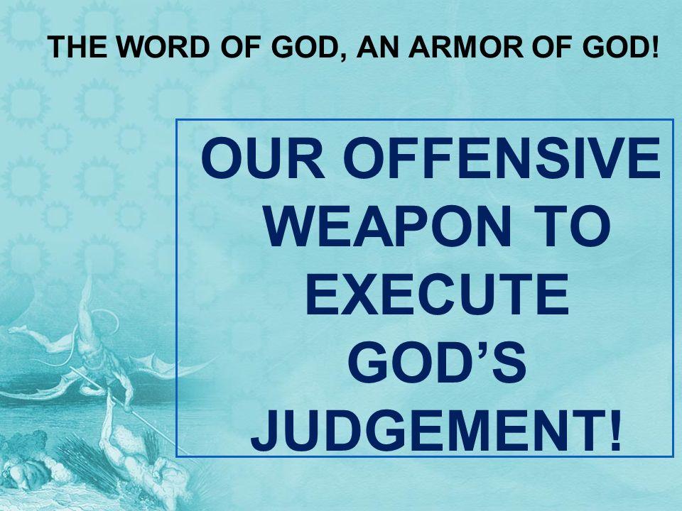 THE WORD OF GOD, AN ARMOR OF GOD!