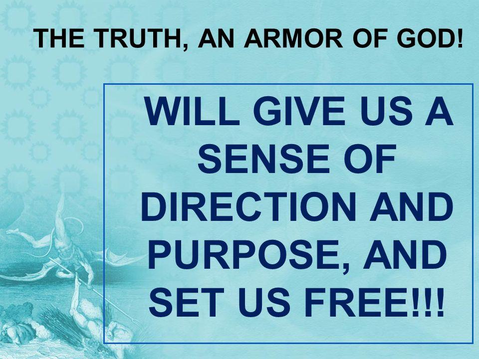 THE TRUTH, AN ARMOR OF GOD!