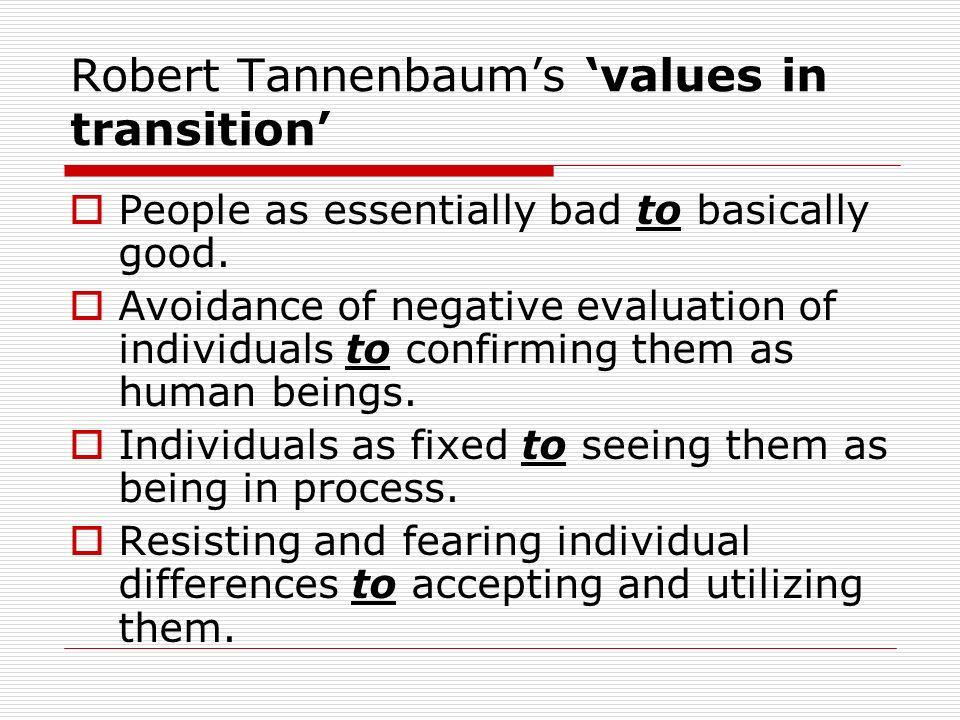 Robert Tannenbaum's 'values in transition'