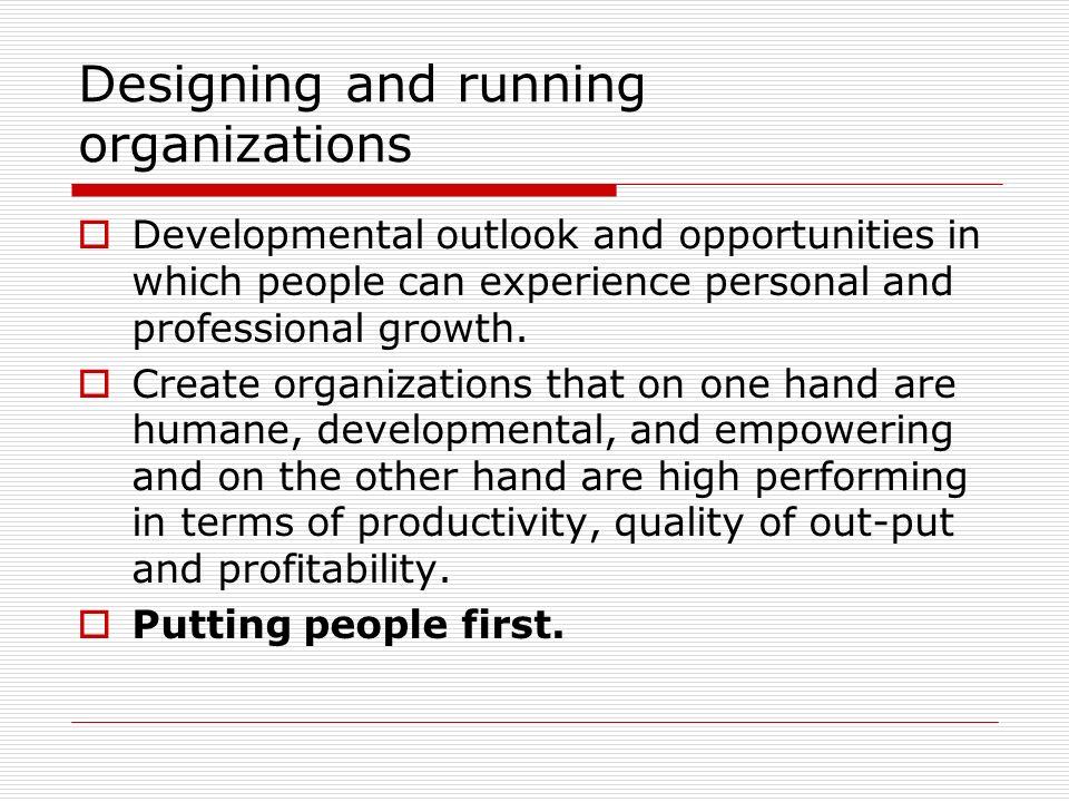 Designing and running organizations