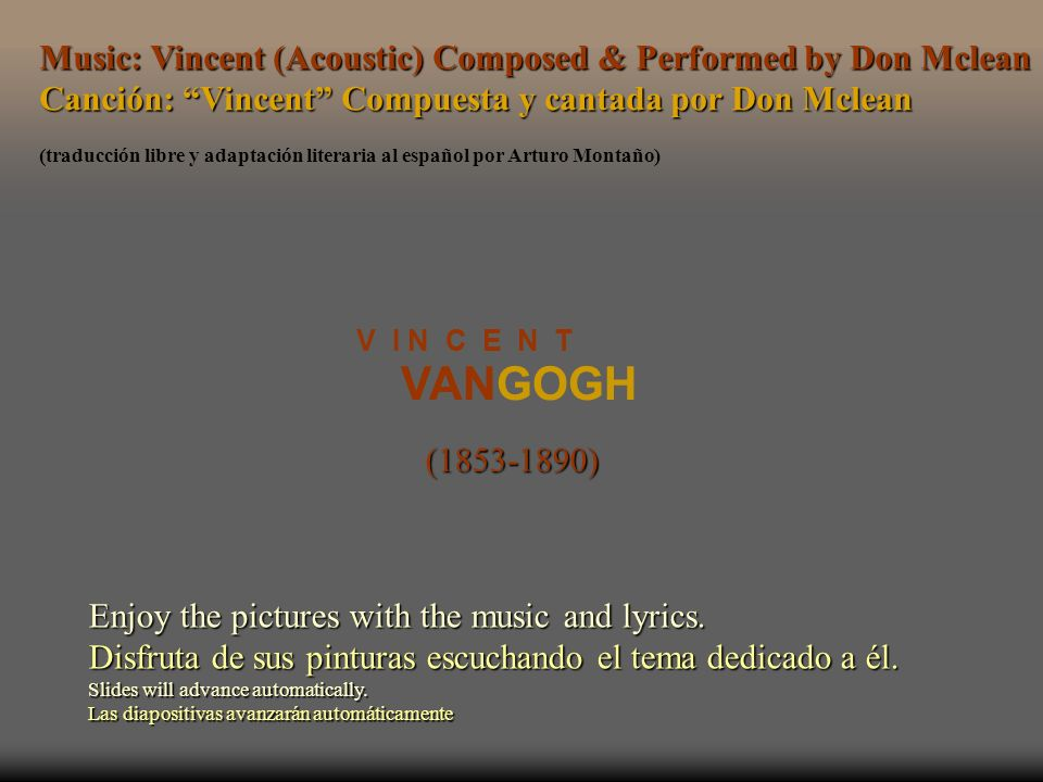 VANGOGH Music: Vincent (Acoustic) Composed & Performed by Don Mclean