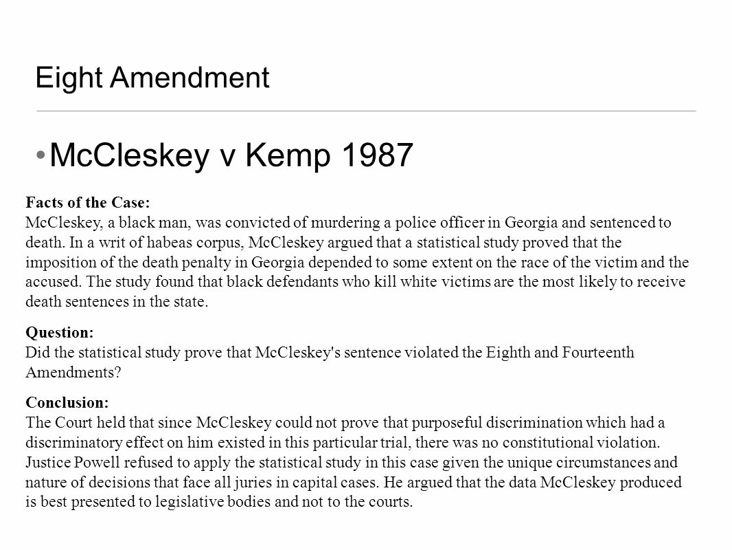 McCleskey v Kemp 1987 Eight Amendment Facts of the Case: