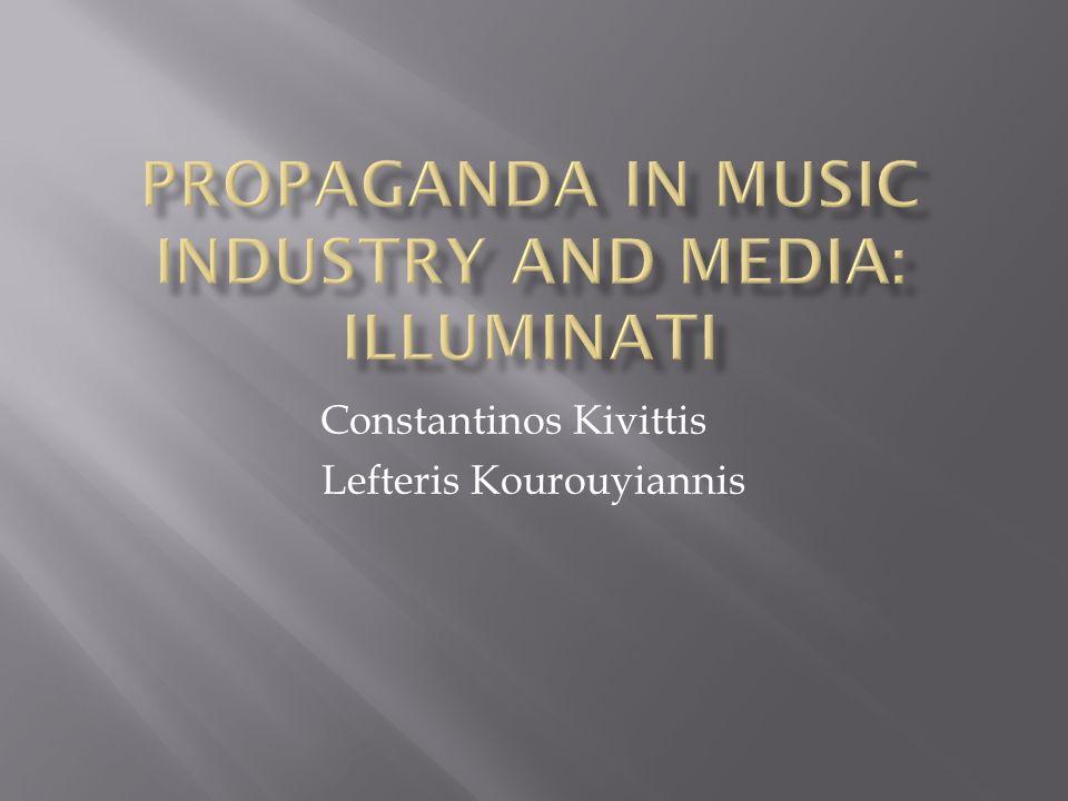 Propaganda in Music industry and Media: illuminati