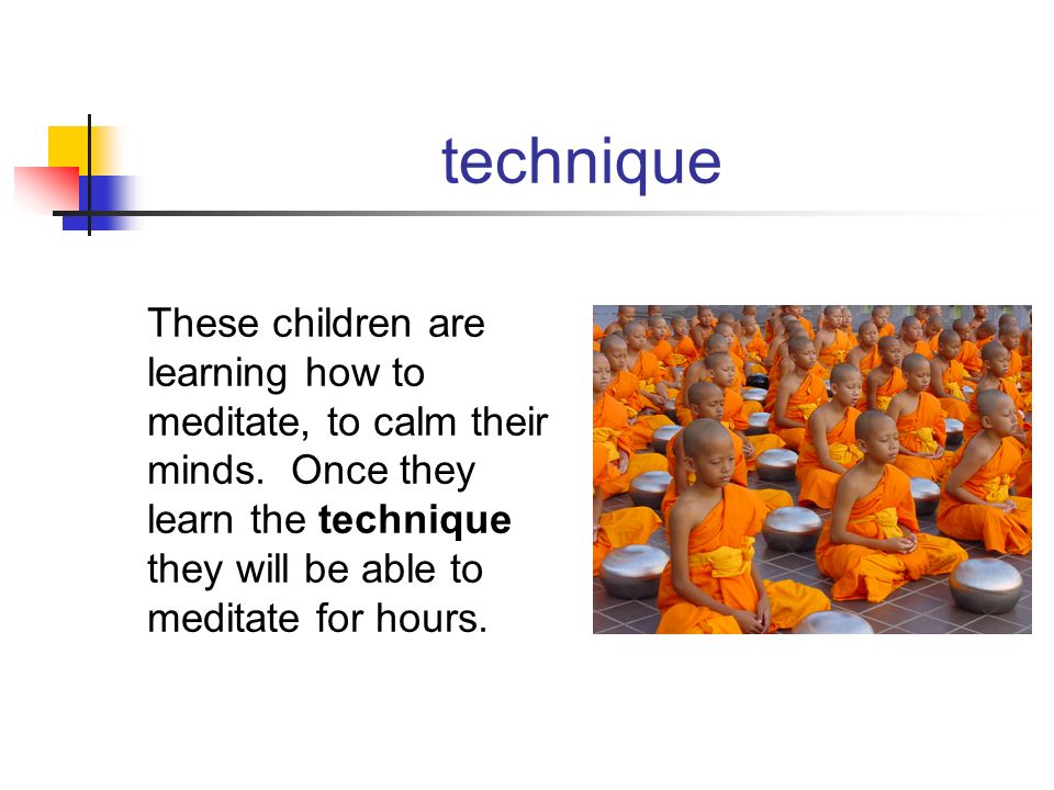 technique These children are learning how to meditate, to calm their minds.
