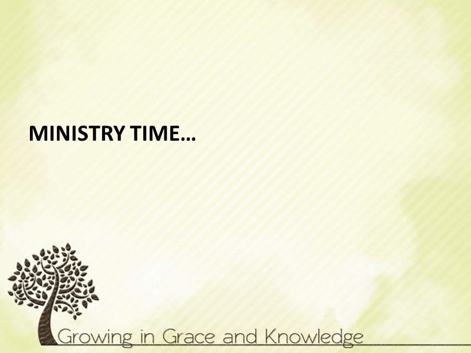 MINISTRY TIME…