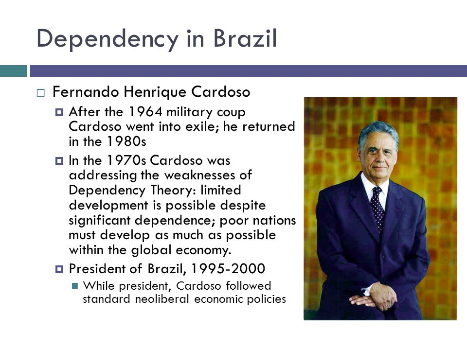 Dependency in Brazil Fernando Henrique Cardoso