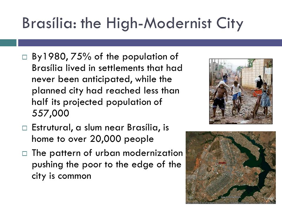 Brasília: the High-Modernist City