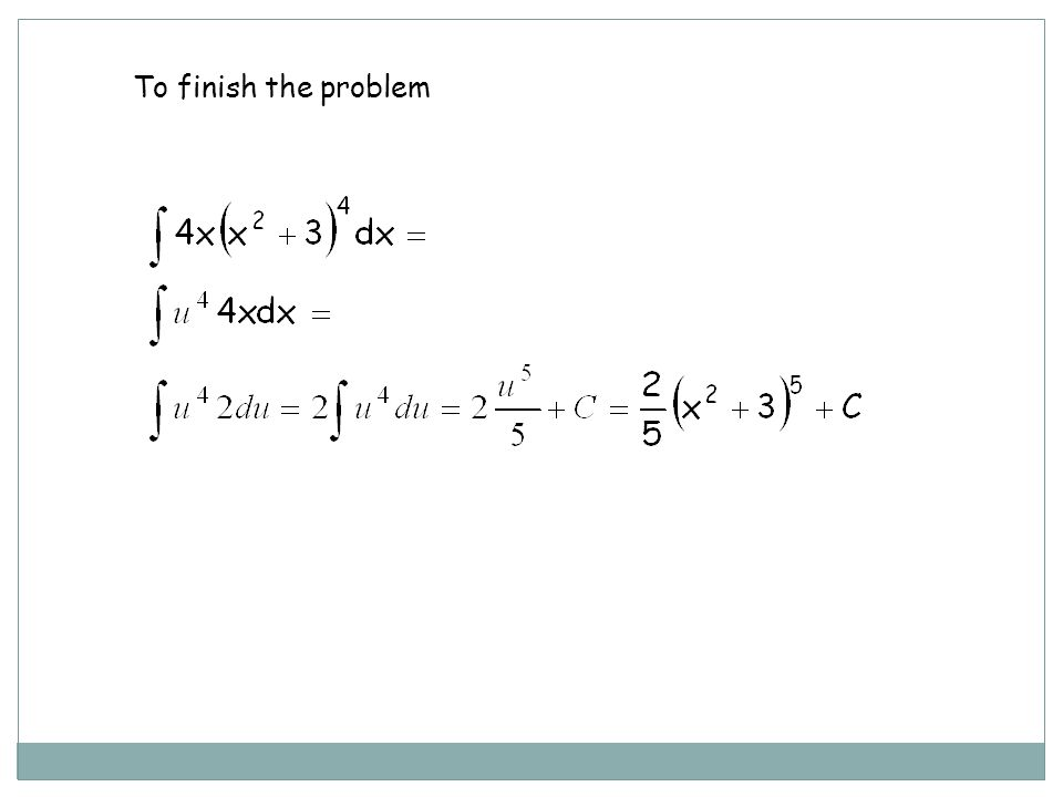 To finish the problem